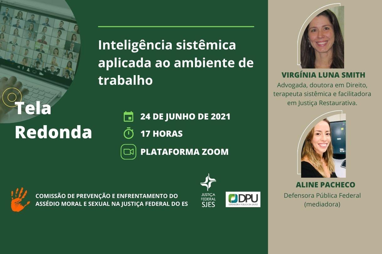 """JFES e DPU/ES realizam Tela Redonda sobre """"Inteligência sistêmica aplicada ao ambiente de trabalho"""""""
