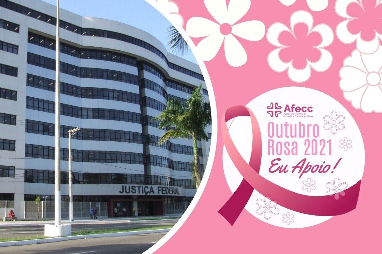 Justiça Federal do Espírito Santo adere ao movimento Outubro Rosa, de conscientização sobre o câncer de mama